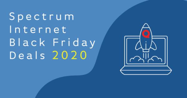 Spectrum Internet Black Friday Deals 2020 - InMyArea.com