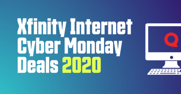 Xfinity Internet Cyber Monday Deals 2020 Inmyarea Com