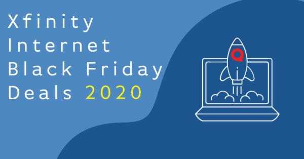 Xfinity Internet Black Friday Deals 2020 - InMyArea.com